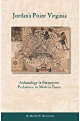 Jordan's Point, Virginia: Archaeology in Perspective, Prehistoric to Modern Times Paperback