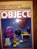 Object Lessons for Every Occasion, Sheryl Bruinsma, 0801009944
