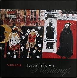 venice susan brown paintings paintings of european cities