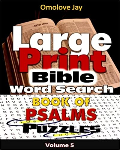 Book Large Print Bible WORDSEARCH ON THE BOOK OF PSALMS VOLUME 5.0 (WORDSEARCH ON THE BOOK OF PSALMS SERIES)
