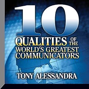 Ten Qualities of the World's Greatest Communicators Speech