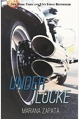 Under Locke by Mariana Zapata (2014-06-24) Paperback