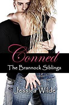 Conned (The Brannock Siblings Book 2) by [Wilde, Jessica]