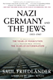 Nazi Germany and the Jews, 1933-1945: Abridged Edition