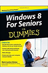 By Mark Justice Hinton - Windows 8 For Seniors For Dummies (9/16/12) Paperback