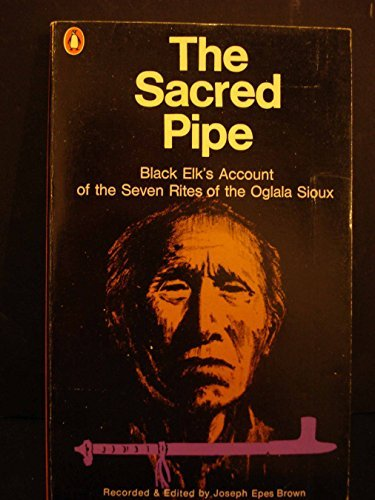 Sacred Pipe: Black Elk's Account of the Seven Rites for sale  Delivered anywhere in Canada