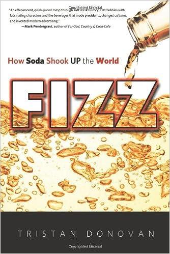 fizz how soda shook up the world tristan donovan 9781613747223