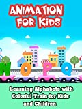 Learning Alphabets with Colorful Train for Kids and Children