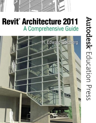 Revit Architecture 2011: A Comprehensive Guide