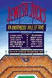 Jewish Jocks: An Unorthodox Hall of Fame by unknown (10/30/2012)