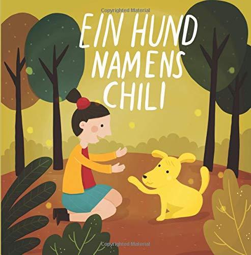 Ein Hund Namens Chili