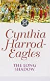 The Long Shadow by Cynthia Harrod-Eagles front cover