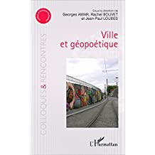 Ville et géopoétique (French Edition)