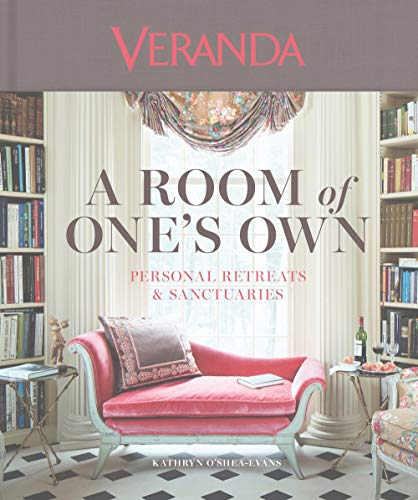 Veranda A Room of One's Own: Personal Retreats & Sanctuaries (Designs Gazebo)