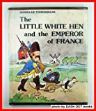 The Little White Hen and the Emperor of France, Gommaar Timmermans, 0201093324