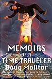Memoirs of a Time Traveler, Doug Molitor, 1479251186