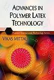 Advances in Polymer Latex Technology, Vikas Mittal, 1607411709