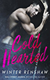 Cold Hearted (English Edition)