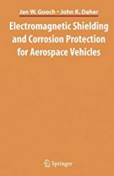 Electromagnetic Shielding and Corrosion Protection for Aerospace Vehicles