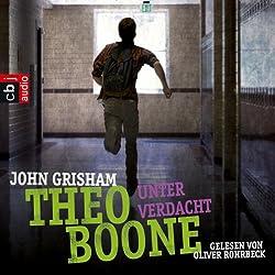 Unter Verdacht (Theo Boone 3)