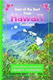 Best of the Best from Hawaii Cookbook: Selected Recipes from Hawaii's Favorite Cookbooks (Best of the Best State Cookbooks)