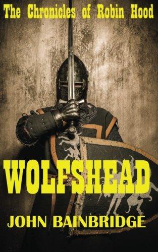 Wolfshead (The Chronicles of Robin Hood) (Volume 2)