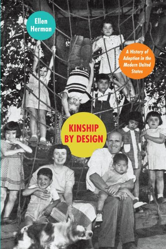 Kinship by Design: A History of Adoption in the Modern United States [Ellen Herman] (Tapa Blanda)