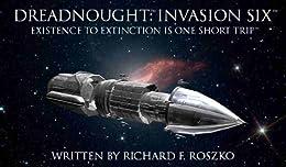 Dreadnought: Invasion Six (English Edition) por [Roszko, Richard]