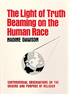 The light of truth beaming on the human race