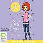 Boy Friend?: Go Girl!, Book 23 | Meredith Badger