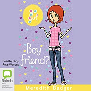 Boy Friend?: Go Girl!, Book 23 Audiobook