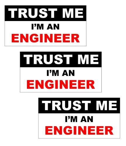 (JS Artworks (3) Trust me I'm an engineer engineering mechanical funny hard hat/helmet vinyl decal sticker)