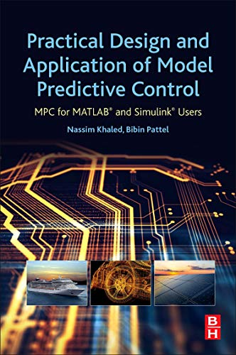 Practical Design and Application of Model Predictive Control: MPC for MATLAB® and Simulink® Users
