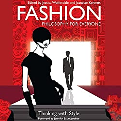 Fashion - Philosophy for Everyone