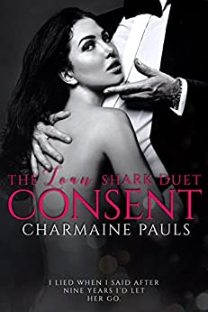 Consent (The Loan Shark Duet Book 2) by [Pauls, Charmaine]