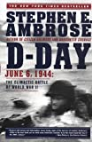 img - for D Day: June 6, 1944: The Climactic Battle of World War II book / textbook / text book