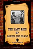 The Last Ride of Bonnie and Clyde, David Pietras, 1494789795