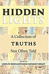 Hidden Lights: A Collection of Truths Not Often Told Paperback
