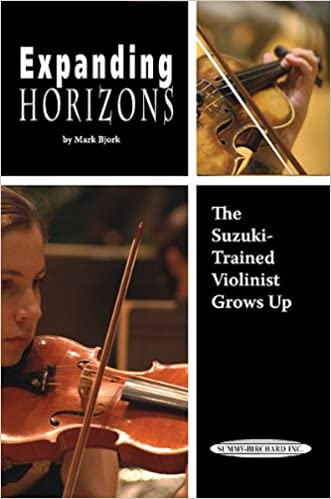 Expanding Horizons: The Suzuki-Trained Violinist Grows Up