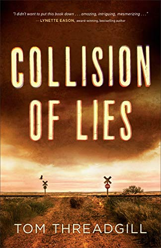 Collision of Lies by [Threadgill, Tom]