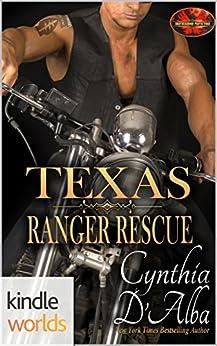 Brotherhood Protectors: Texas Ranger Rescue (Kindle Worlds Novella) by [D'Alba, Cynthia]