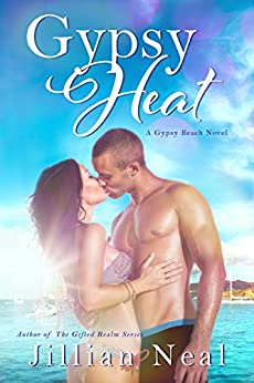 Gypsy Heat: A Gypsy Beach Novel by [Neal, Jillian]