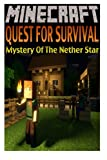 Minecraft: Quest For Survival: Mystery Of The Nether Star