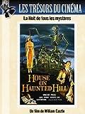 Les Tr??sors du cin??ma : La Nuit de tous les myst??res (House of the Haunted Hill)