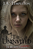 The Uninvited (The MacKinnon Legacy Book 1)