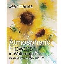 Jean Haines' Atmospheric Flowers in Watercolour