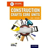 Construction Crafts Core Units Level 1 Diploma (Nvq Construction)