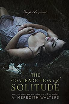 The Contradiction of Solitude by [Walters, A. Meredith]