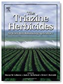 The Triazine Herbicides (Chemicals in Agriculture Series)