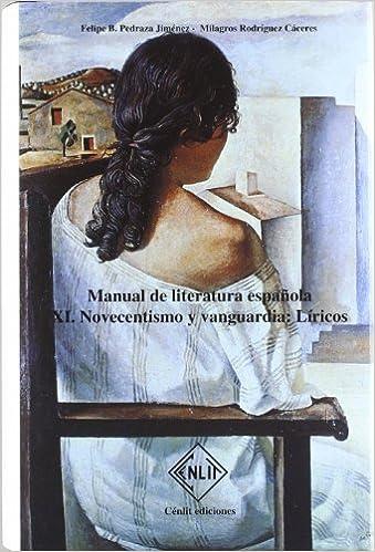Elite Torrent Descargar Manual De Literatura Española. Tomo Xi. Novecentismo Bajar Gratis En Epub